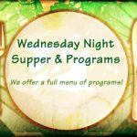 Date Change: Wednesday Night Dinners Begin October 11th